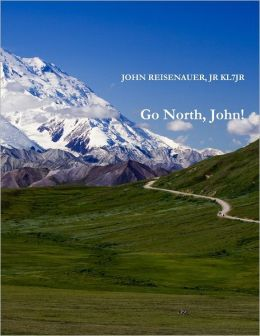 Go North, John!