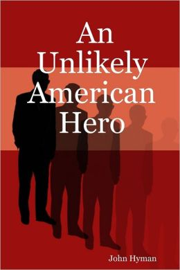 An Unlikely American Hero