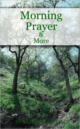 Morning Prayer & More