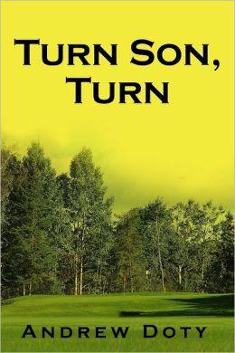 Turn Son, Turn