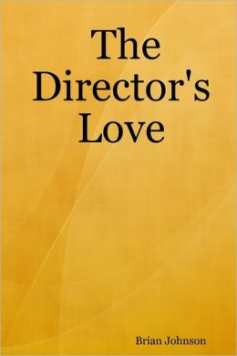The Director's Love