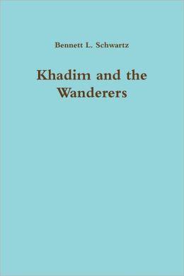 Khadim and the Wanderers