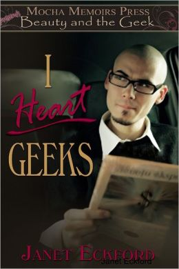 Beauty and the Geek: I Heart Geeks