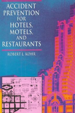 Accident Prevention for Hotels, Motels and Restaurants