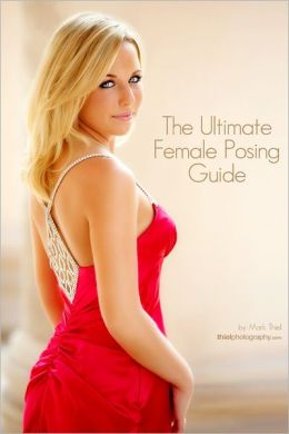 The Ulimate Female Posing Guide