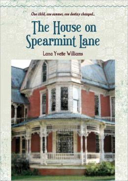The House On Spearmint Lane