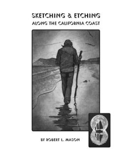 Sketching & Etching Along the California Coast