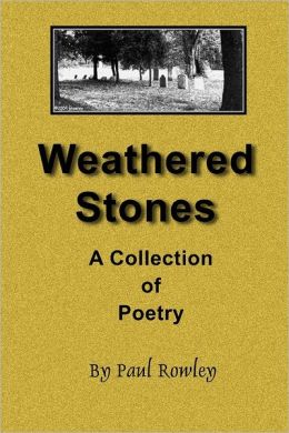 Weathered Stones: A Collection of Poetry