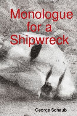 Monologue for a Shipwreck