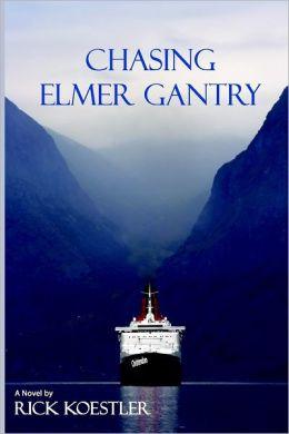 Chasing Elmer Gantry