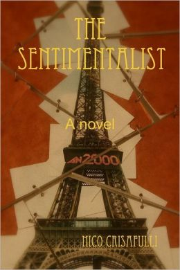 The Sentimentalist: A Novel 2000