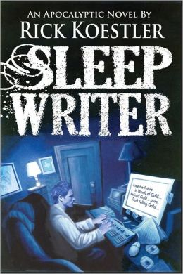 Sleep Writer: An Apocalyptic Novel