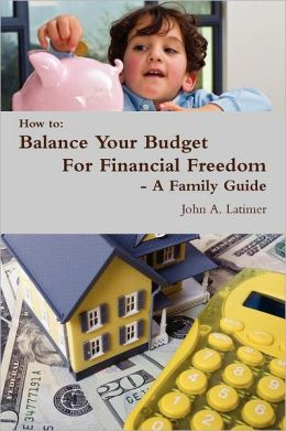 How to: Balance Your Budget for Financial Freedom - A Family Guide
