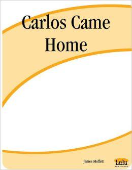 Carlos Came Home