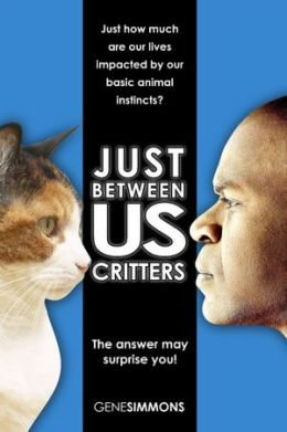 Just Between Us Critters: Just How Much Are Our Lives Impacted by Our Basic Animal Instincts?