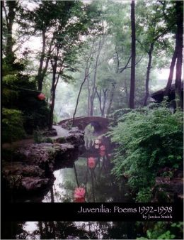 Juvenilia: Poems 1992-1998