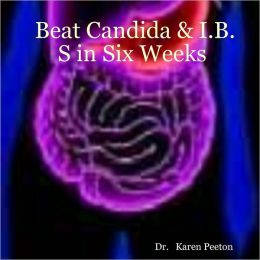 Beat Candida & I.B.S in Six Weeks