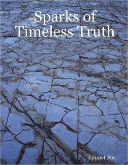 Sparks of Timeless Truth
