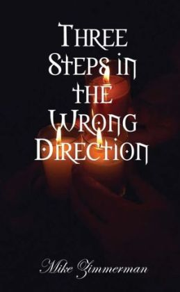Three Steps in the Wrong Direction
