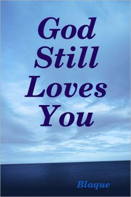 God Still Loves You