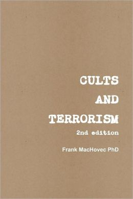 Cults and Terrorism: 2nd Edition