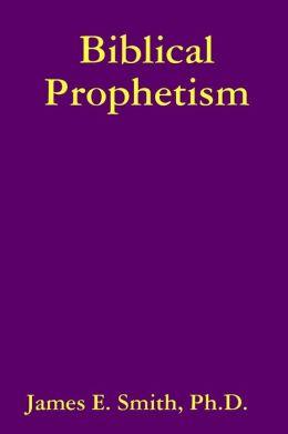 Biblical Prophetism