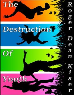 The Destruction of Youth