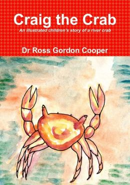 Craig the Crab: An Illustrated Children's Story of a River Crab