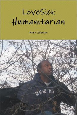 Lovesick Humanitarian