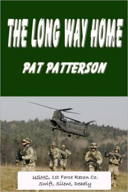 The Long Way Home: USMC, 1st Force Recon Co.: Swift, Silent Deadly