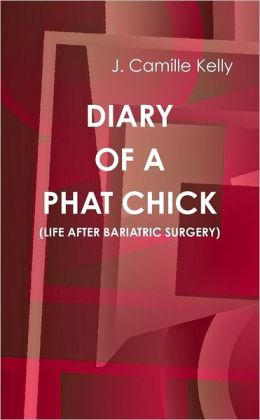 Diary of a Phat Chick: (Life After Bariatric Surgery)