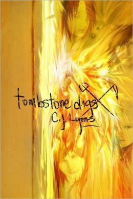 Tombstone Digs: Phoenix