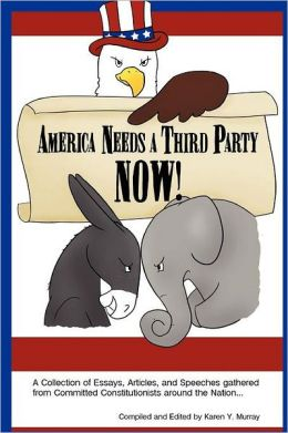 America Needs a Third Party Now!
