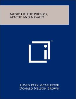 Music Of The Pueblos, Apache And Navaho
