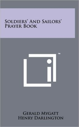 Soldiers' And Sailors' Prayer Book