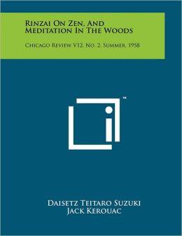 Rinzai On Zen, And Meditation In The Woods