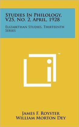 Studies In Philology, V25, No. 2, April, 1928