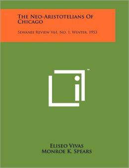The Neo-Aristotelians Of Chicago