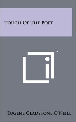 Touch Of The Poet