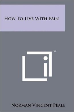 How To Live With Pain