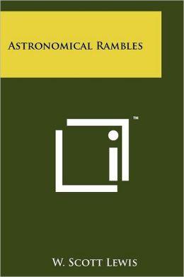 Astronomical Rambles