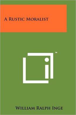 A Rustic Moralist