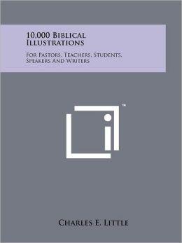 10,000 Biblical Illustrations