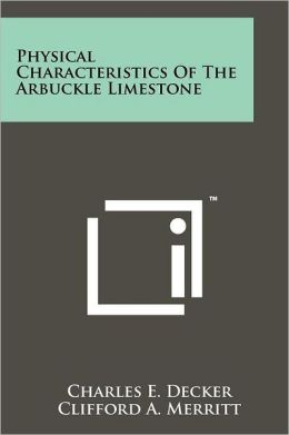 Physical Characteristics of the Arbuckle Limestone