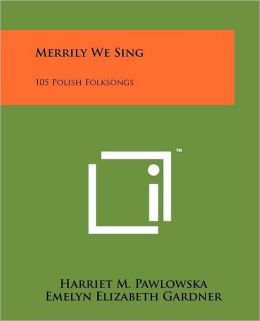 Merrily We Sing