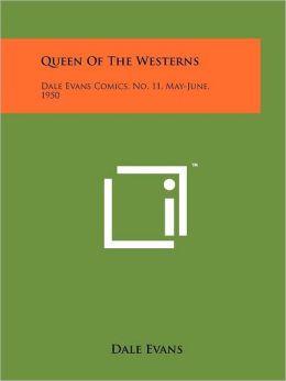 Queen Of The Westerns