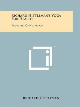 Richard Hittleman's Yoga For Health