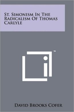 St. Simonism In The Radicalism Of Thomas Carlyle