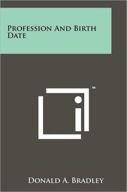 Profession And Birth Date