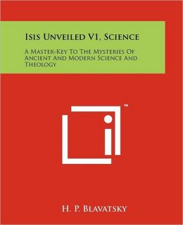Isis Unveiled V1, Science